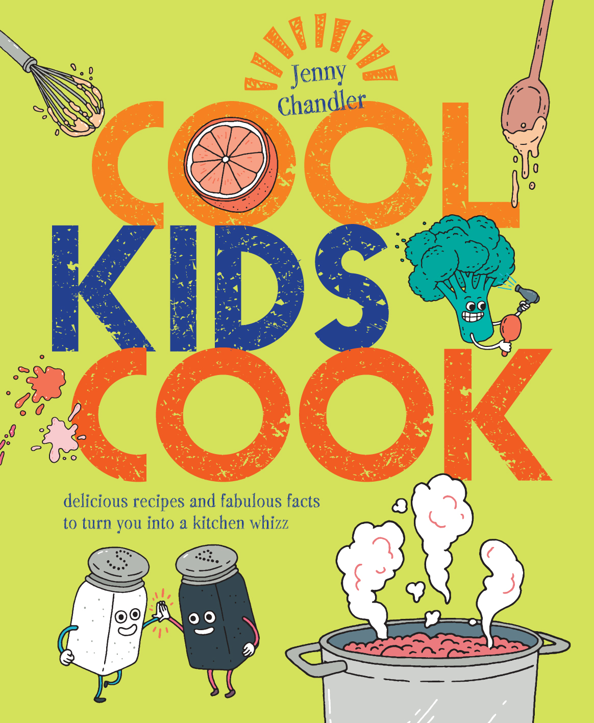 Cool Kids Cook - Jenny Chandler