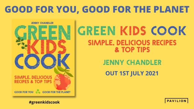 Green Kids Cook. Jenny Chandler